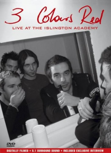 3 Colours Red - 3 Colours Red: Live At The Islington Academy