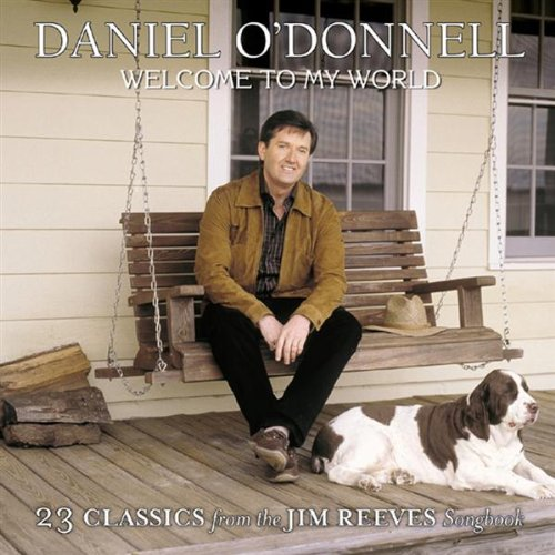 Welcome to My World By Daniel O'Donnell