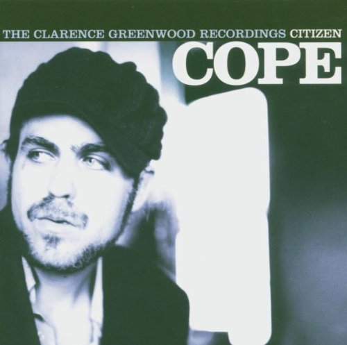 Citizen Cope - The Clarence Greenwood Recordings By Citizen Cope