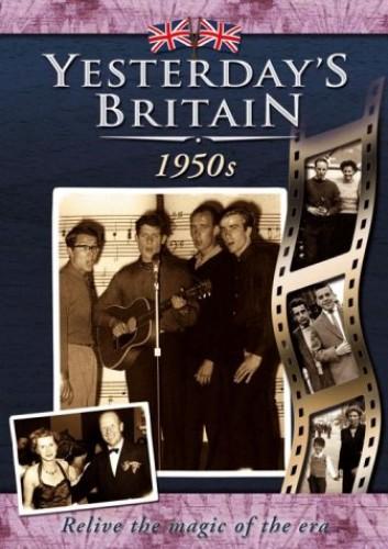 Yesterday's Britain: The 50s