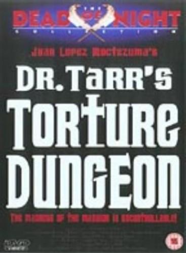 Dr Tarr's Torture Dungeon