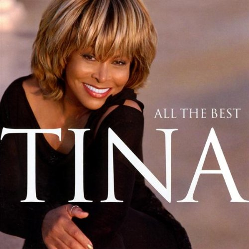 Tina Turner - All The Best By Tina Turner