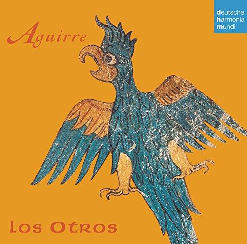 Los Otros - Aguirre By Los Otros
