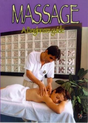 Massage - A Beginner's Guide