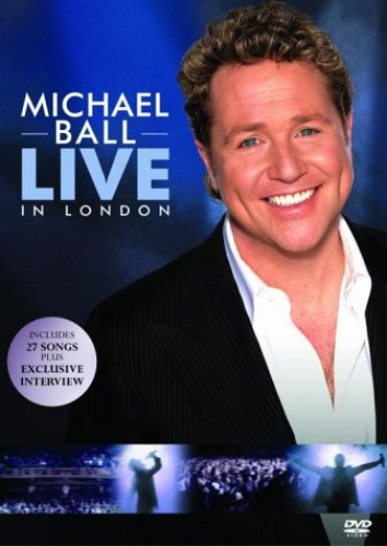 Michael Ball - Live in London