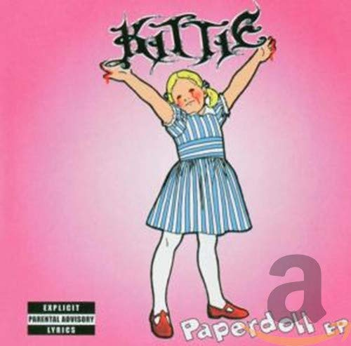 Kittie - Paperdoll Ep By Kittie