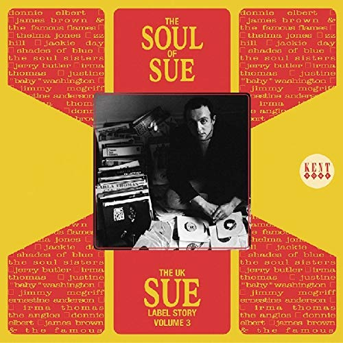 Various Artists - The UK Sue Label Story Vol.3: the Soul of Sue
