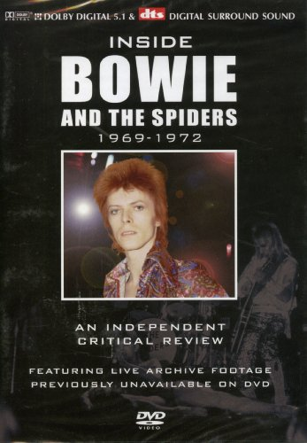 Bowie, David - Inside David Bowie and the Spiders 1969-1972 - An Independant Critical Review  [