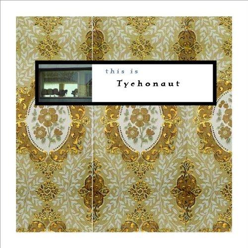 Tychonaut - This Is Tychonaut