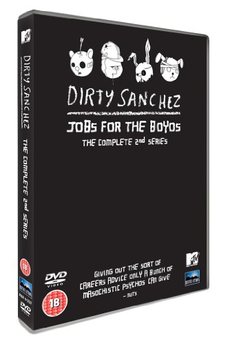 Dirty Sanchez: Jobs For The Boyos - The Complete Series 2