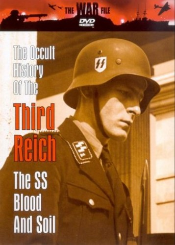 The Occult History of the Third Reich - The Occult History Of The Third Reich: Volume 2
