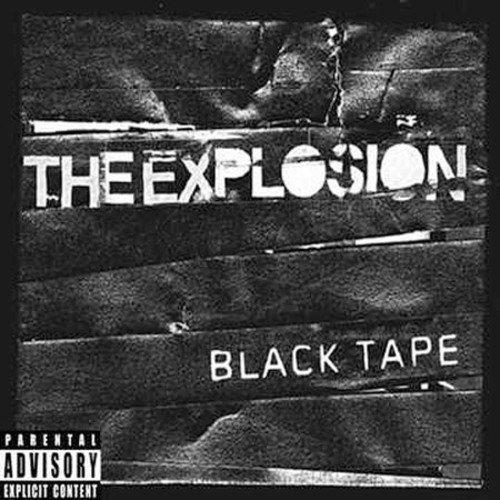 Explosion - Black Tape: Parental Advisory