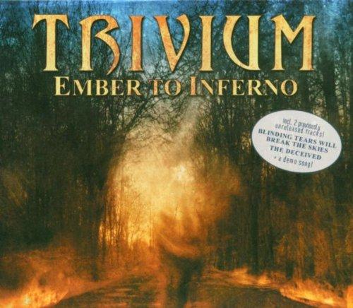 Trivium - Ember to Inferno By Trivium