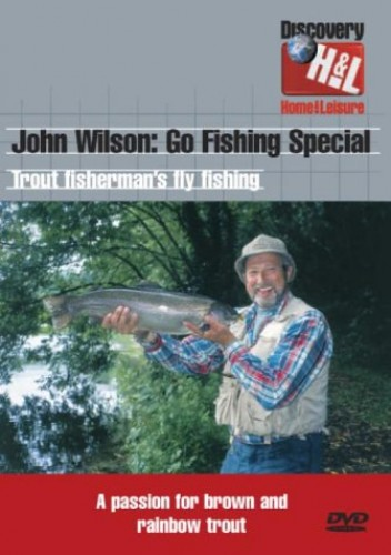 John Wilson - Trout Fisherman
