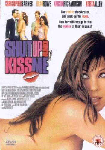 Shut Up And Kiss Me  (2004)