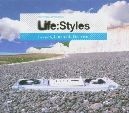 mixed by Laurent Garnier - Life:Styles