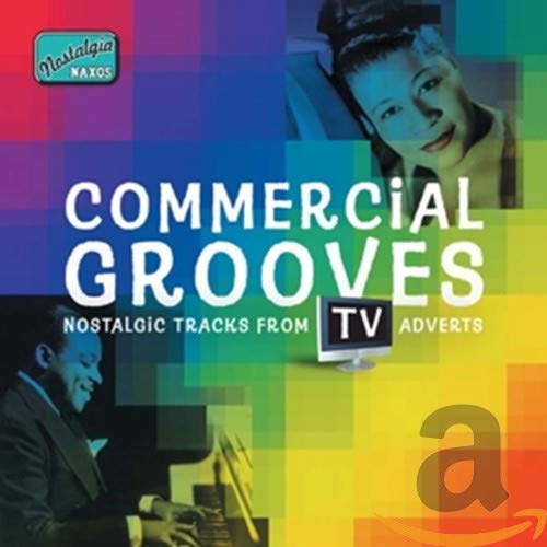 Various Artists - Commercial Grooves - Nostalgic Tracks from TV Adverts
