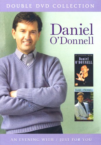 Daniel O' Donnell - An Evening With/Just For You