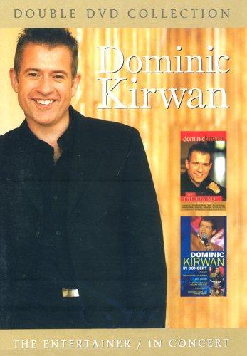 Dominic Kirwan - Dominic Kirwan: The Entertainer/In Concert