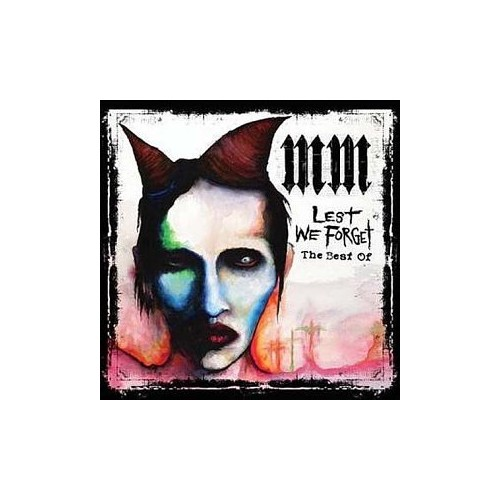 Marilyn Manson - Lest We Forget (The Best of...) By Marilyn Manson