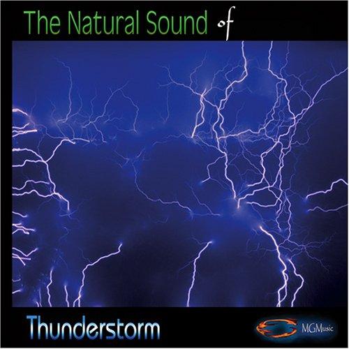 Medwyn Goodall - Natural Sound Series - Thunderstorm