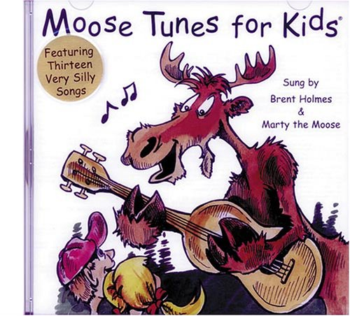 Marty the Moose & Holmes - Moose Tunes for Kids