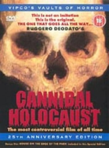Cannibal Holocaust  (25th Anniversary Edition)