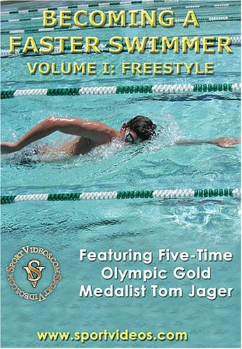 Becoming a Faster Swimmer - Becoming A Faster Swimmer - Vol. 1 - Freestyle