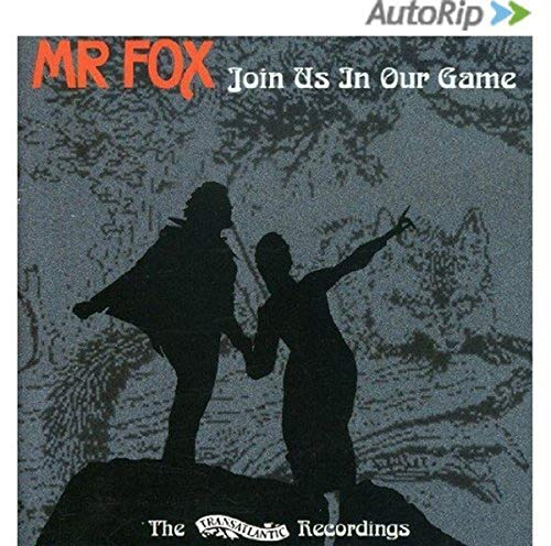 Mr. Fox - Join Us in Our Game By Mr. Fox