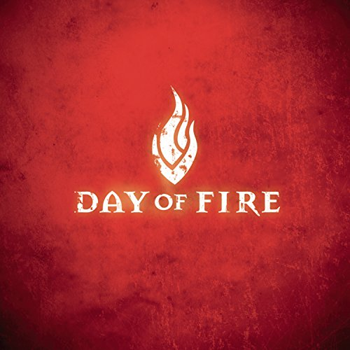 Day of Fire - Day of Fire