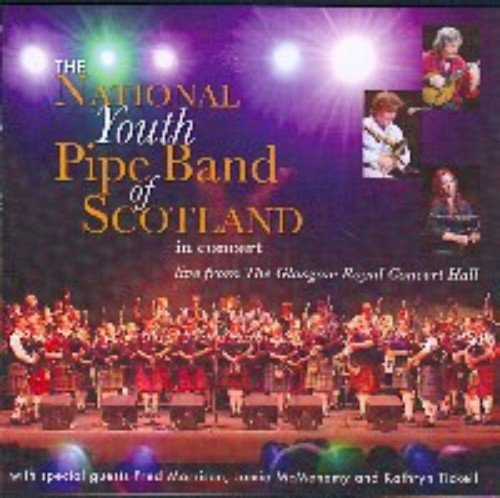 National Youth Pipe Band of Scotland - Live at the Glasgow Royal Concert Hall By National Youth Pipe Band of Scotland