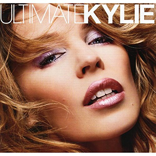 Kylie Minogue - Ultimate Kylie By Kylie Minogue
