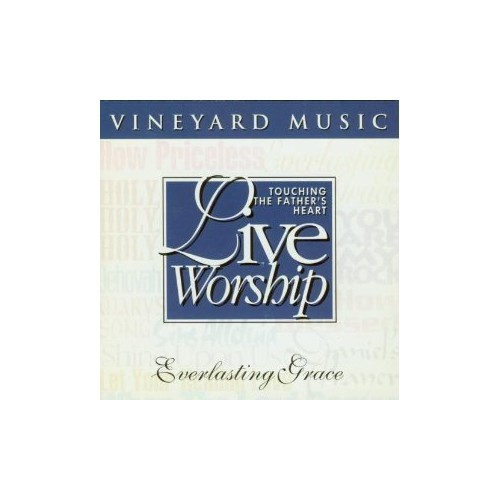 Larry Hampton, worship leader - Touching the Father's Heart 19: Everlasting Grace
