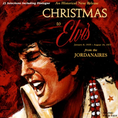 The Jordanaires - Christmas to Elvis from the Jordanaires