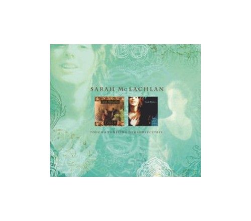 McLachlan, Sarah - Touch/Fumbling Towards Ecstasy