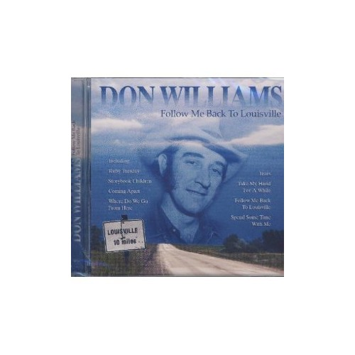 Don Williams - Follow Me Back To Louisville