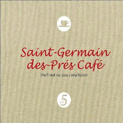 Various Artists - Saint Germain Cafe V