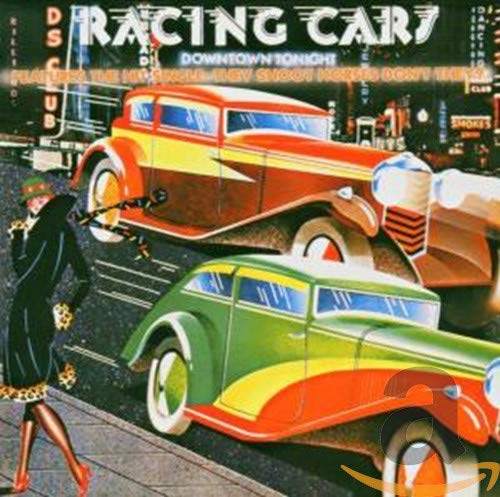 Racing Cars - Downtown Tonight