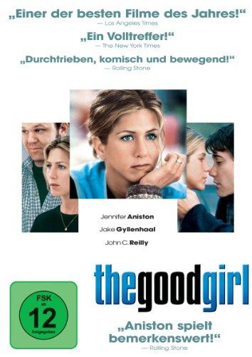 The Good Girl  (2006) Jennifer Aniston, Jake Gyllenhaal, John C. Reilly