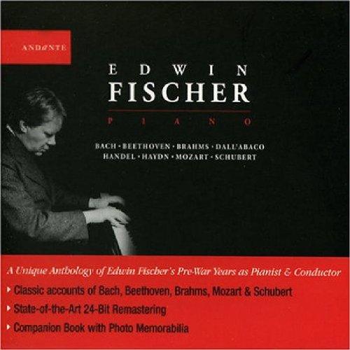 Edwin Fischer - Edwin Fischer, Piano