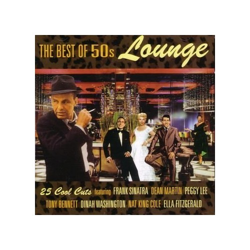 Various Artists - The Best Of 50s Lounge
