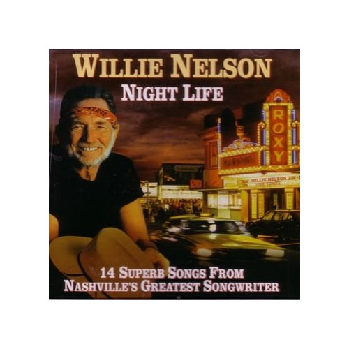 Nelson, Willie - Night Life By Nelson, Willie