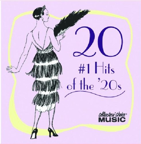 Various Artists - 20 #1 Hits of the 20s