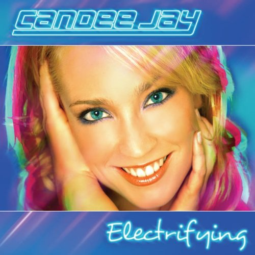 Candee Jay - Electrifying
