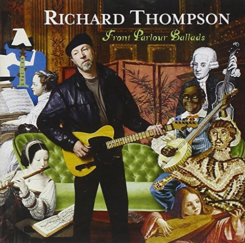 Richard Thompson - Front Parlour Ballads
