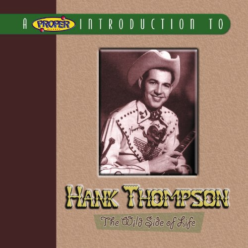 Hank Thompson - A Proper Introduction to Hank Thompson