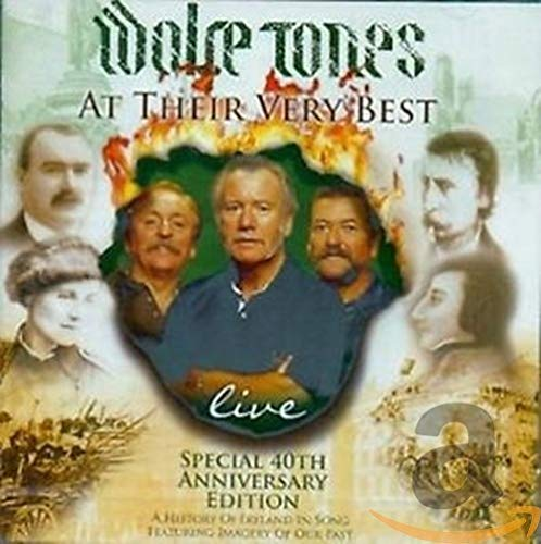 The Wolfe Tones - 40th Anniversary Live By The Wolfe Tones