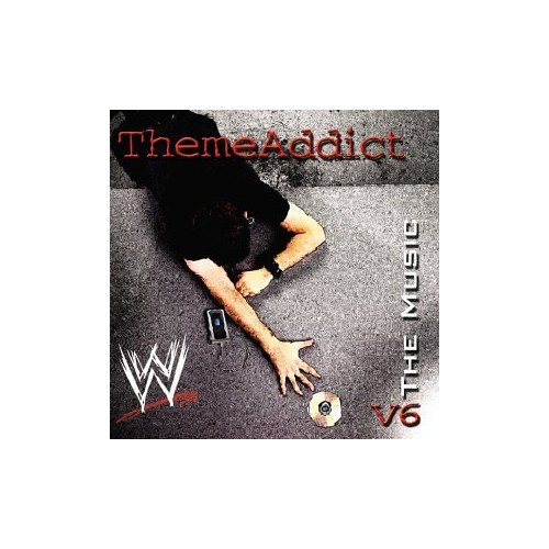 Various Artists - Themeaddicts: WWE The Music Vol 6