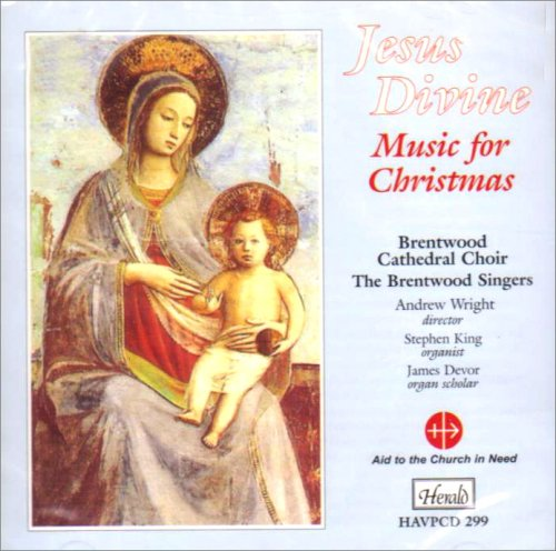 Brentwood Cathedral Choir/The Brentwood Singers - Jesu Divine - Music for Christmas