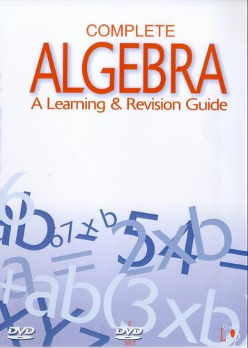 Complete Algebra - A Learning And Revision Guide